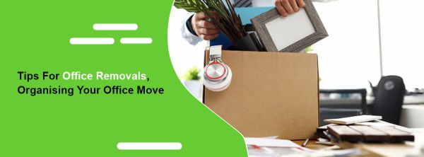 Tips For Office Removals