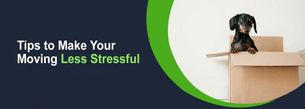 Simple Tips to Make Your Moving Less Stressful